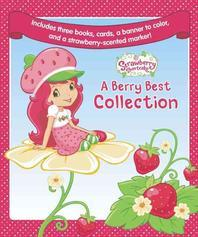 Strawberry Shortcake a Berry Best Collection