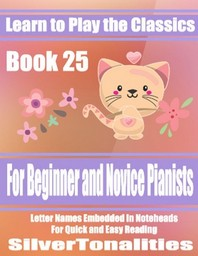 Learn to Play the Classics Book 25