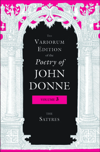 The Variorum Edition of the Poetry of John Donne, Volume 3