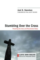 Stumbling over the Cross