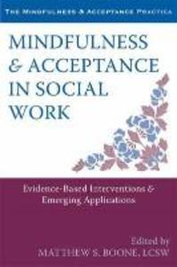 Mindfulness & Acceptance in Social Work