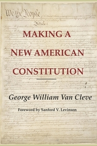 Making a New American Constitution