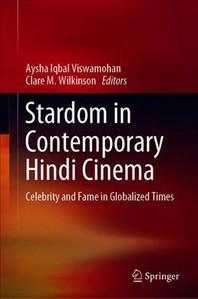 Stardom in Contemporary Hindi Cinema