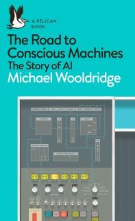 Road To Conscious Machines