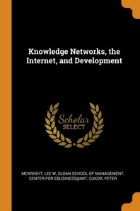 Knowledge Networks, the Internet, and Development