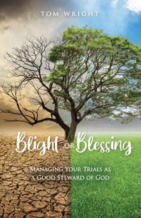 Blight or Blessing