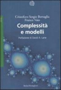 Complessit? e modelli. Un nuovo quadro interpretativo per la modellizzazione nelle scienze della natura e della societ?
