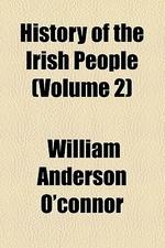 History of the Irish People (Volume 2)