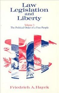 Law, Legislation and Liberty, Volume 3