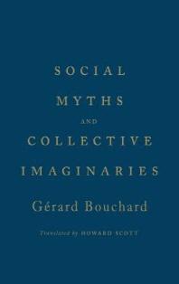 Social Myths and Collective Imaginaries