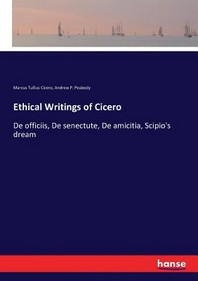 Ethical Writings of Cicero