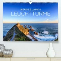 Neuseelands Leuchttuerme (Premium, hochwertiger DIN A2 Wandkalender 2020, Kunstdruck in Hochglanz)