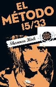 El Metodo 15/33/ Method 15/33