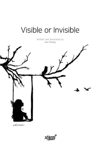 Visible or Invisible