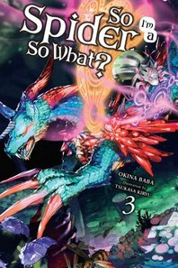 So I'm a Spider, So What?, Volume 3