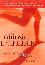 The Intrinsic Exerciser