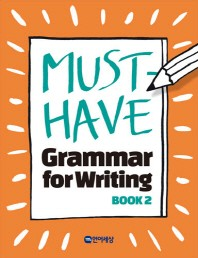 Must Have Grammar for Writing. 2