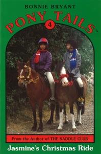 Pony Tails 4  Jasmines Christmas Ride