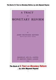 케인스의 화폐통화 개혁법안 . The Book of A Tract on Monetary Reform, by John Maynard Keynes