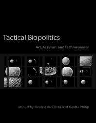 Tactical Biopolitics