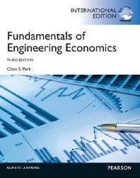 Fundamentals of Engineering Economics. Chan S. Park