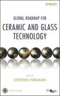 Global Roadmap for Ceramic and Glass Technology [With CDROM]