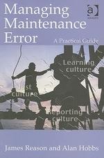 Managing Maintenance Error
