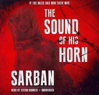 The Sound of His Horn Lib/E