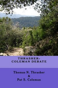 Thrasher-Coleman Debate