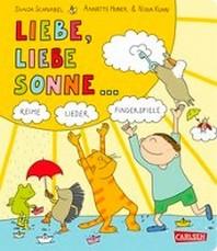 Gedichte fuer kleine Wichte: Liebe, liebe Sonne ...