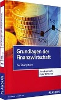 Grundlagen der Finanzwirtschaft - Das ?bungsbuch