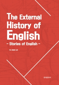 The External History of English: Stories of English