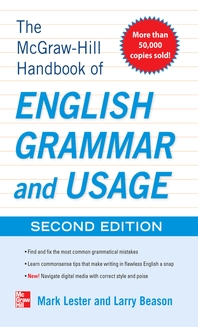 McGraw-Hill Handbook of English Grammar and Usage, 2nd Edition  With 160 Exercises