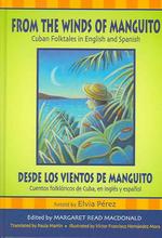 From the Winds of Manguito/Desde Los Vientos de Manguito