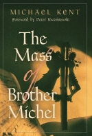 The Mass of Brother Michel