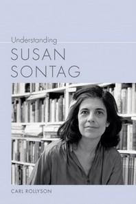 Understanding Susan Sontag