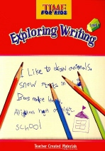 Time for Kids Exploring Writing