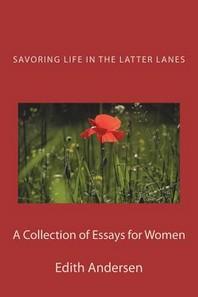 Savoring Life in the Latter Lanes