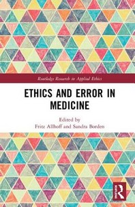 Ethics and Error in Medicine