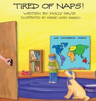 Tired of Naps!