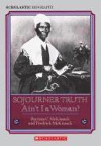 Sojourner Truth : Ain't I A Woman?, Rep/E