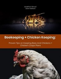 Beekeeping + Chicken Keeping