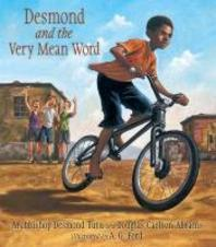 Desmond & The Very Mean Word