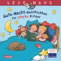 Gute-Nacht-Geschichten fuer starke Kinder