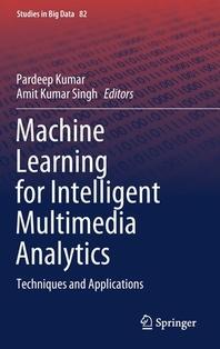 Machine Learning for Intelligent Multimedia Analytics