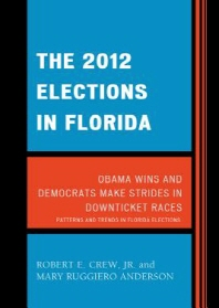 The 2012 Elections in Florida