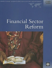 Financial Sector Reform : A Review of World Bank Assistance (World Bank Operations Evaluation Study)