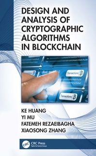 Design and Analysis of Cryptographic Algorithms in Blockchain