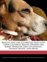 Beagles and the Celebrities Who Love Them