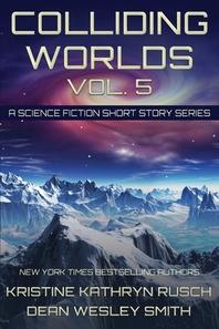 Colliding Worlds, Vol. 5